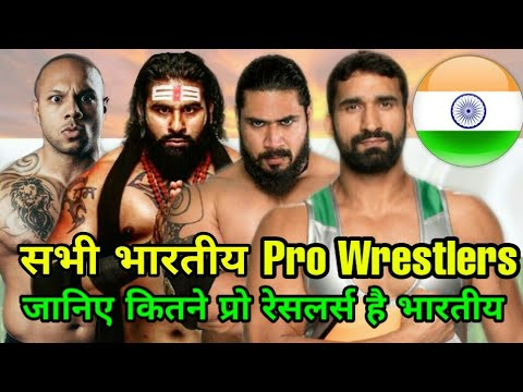 All Indian Pro Wrestlers In WWE & Impact Wrestling ! List Of All Indian Pro Wrestlers In The World!