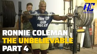 Ronnie Coleman The Unbelievable - Part 4