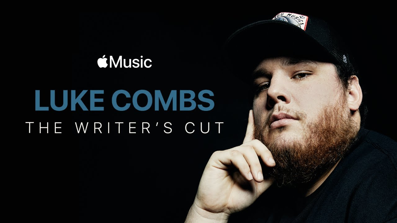 Luke Combs: The Writer's Cut - Film Preview | Apple Music