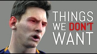 FIFA 19: 10 Things We DON'T WANT