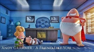 A Friend Like You Lyrics Captain Underpants The First Epic Movie Soundtrack