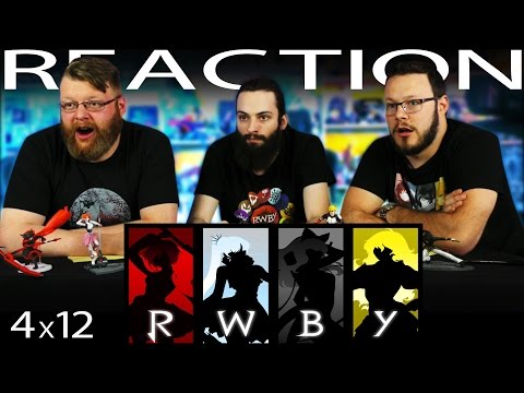 """RWBY Volume 4 Chapter 12 REACTION!! """"No Safe Haven"""""""