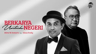 Mirza W. Soenarto feat. Glenn Fredly - Berkarya untuk Negeri