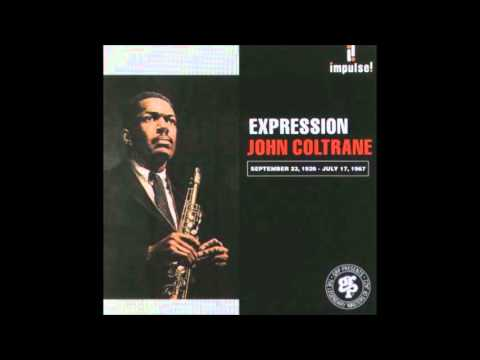 John Coltrane - Expression [1967][Full Album]