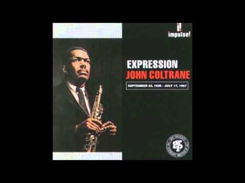 John Coltrane - Expression [1967][Full Album]