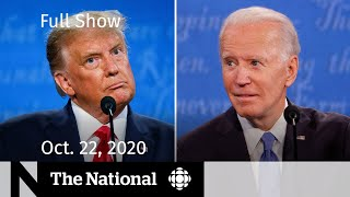 CBC News: The National | Trump and Biden clash in final presidential debate | Oct. 22, 2020