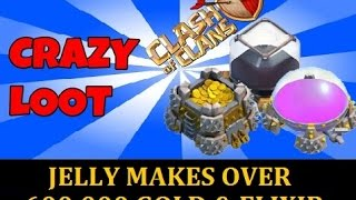 Clash Of Clans / Over 600,000 in LOOT! / JELLY