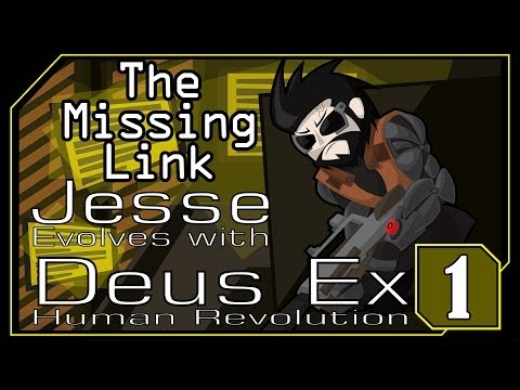 Deus Ex: Human Revolution - The Missing Link (Part 1): ...what the hell?