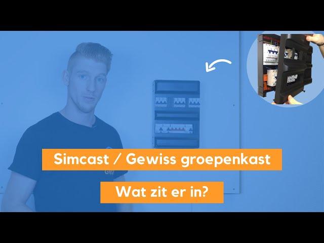 Simcast Groepenkast / Gewiss Meterkast - Wat jij krijgt meegeleverd?