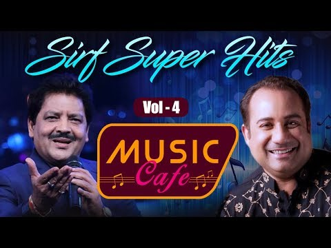 Music Cafe - Sirf Superhits Vol 04 - The Audio Music Box - Bollywood Superhit Songs