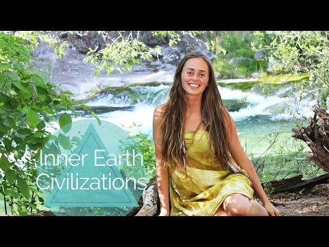 Inner Earth Civilizations - Hollow Earth - Bridget Nielsen