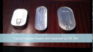 IVIS for Sardine Cans