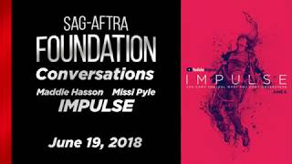 Conversations with Maddie Hasson and Missi Pyle of IMPULSE