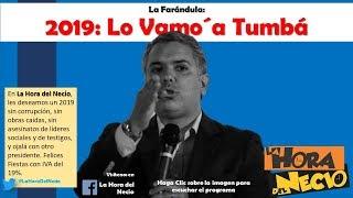 """La Hora del NECIO: """"2019: Lo Vamo´a tumbá"""" 30.12.2018. En Movimiento."""