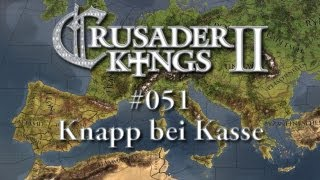 Let's Play Crusader Kings 2 #051 - Knapp bei Kasse (Deutsch HD)