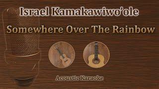 Somewhere Over The Rainbow - Israel Kamakawiwo'ole (Karaoke)