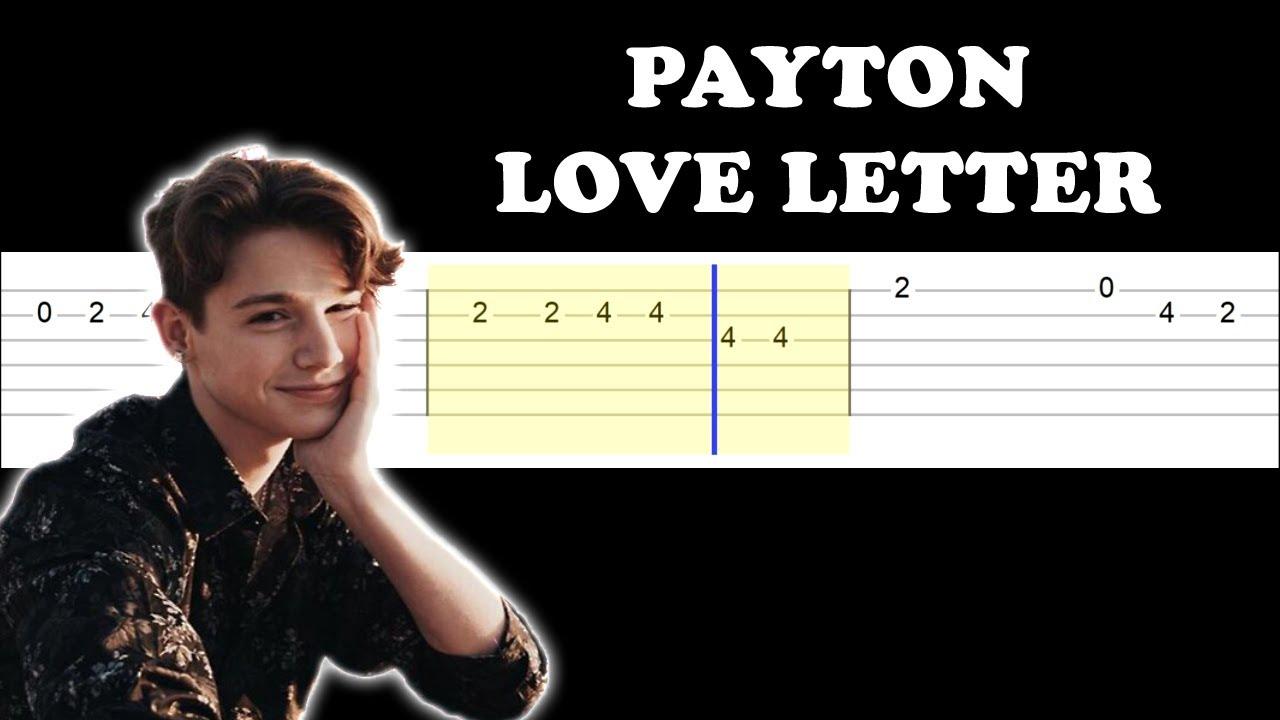 Payton - Love Letter (Easy Guitar Tabs Tutorial)