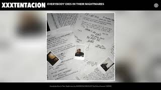 xxxtentacion everybody dies in their nightmares audio