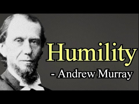 Humility - Andrew Murray / Full Christian Audio Book