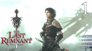 FIRST JRPG EVER! -The Last Remnant Let