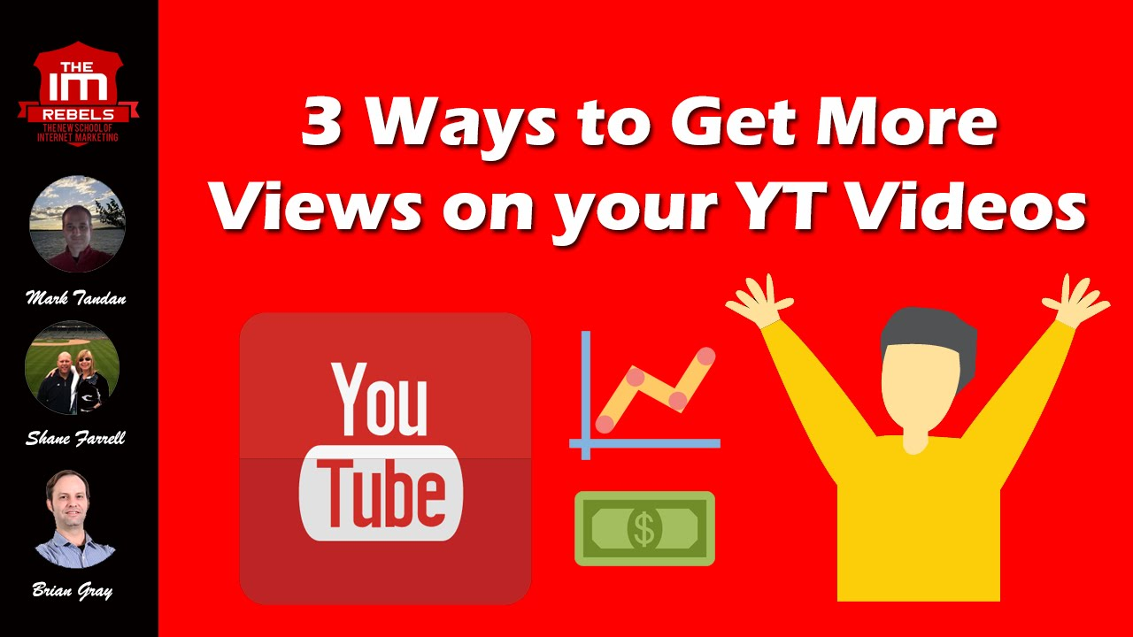 3 Ways to Get More Views On Your Youtube Videos - YouTube