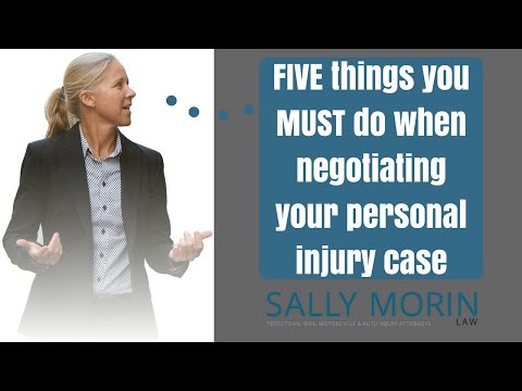 5 Things You MUST Do When Negotiating A Settlement In Your Personal Injury Case