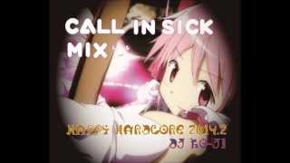 Happy hardcore 2014 #2 Call in Sick Mix
