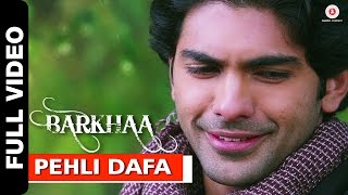 Pehli Dafa Full Video | Barkhaa | Taaha Shah & Sara Loren | Sonu Nigam & Renuka Gaur