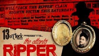 Episode 40 - The Atlanta Ripper: America's Forgotten Serial Killer