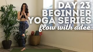 Day 23/30 Beginner Yoga Series | Balance Flow