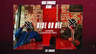 Baixar The Knocks - Ride Or Die (feat. Foster The People) [Dave Edwards Remix]