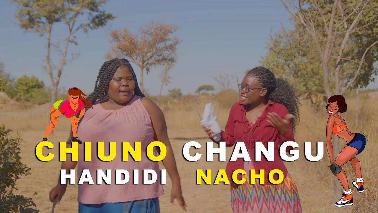 Download Chiuno Changu Handidi Nacho