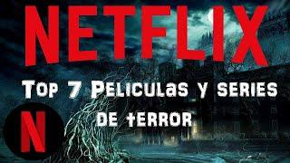 TOP 7 MEJORES PELICULAS DE TERROR EN NETFLIX