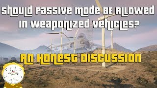 GTA Online Should Passive Mode Be Allowed In Weaponized Vehicles? An Honest Discussion