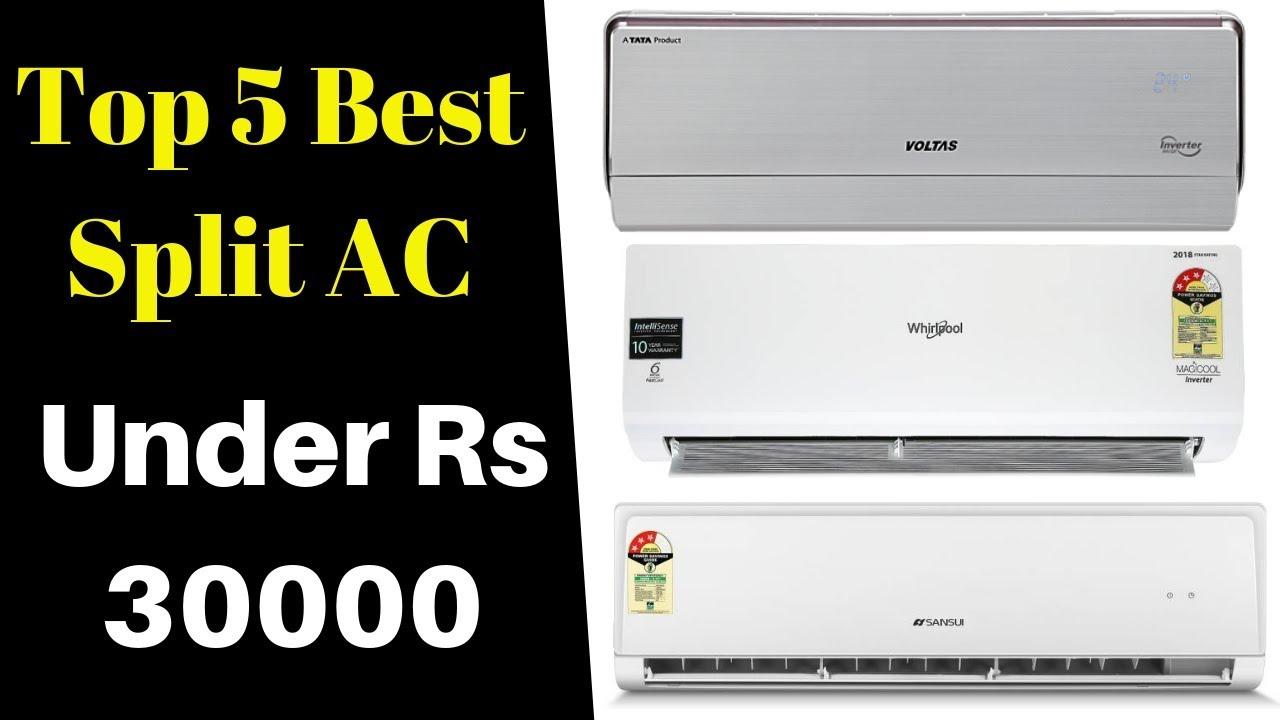 82839c1fb92 Top 5 Best AC Under Rs 30000 In India 2019