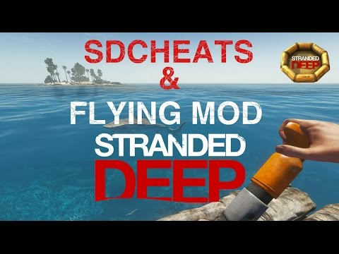 Stranded Deep Cheats & Flying Mod, Installation.: Please watch:
