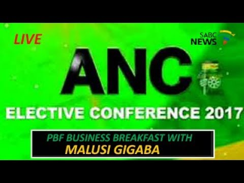 54th ANC Conference Business Breakfast with Malusi Gigaba: 16 Dec 2017