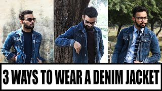 3 Ways to Wear Denim Jacket | Men