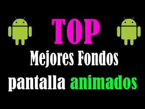 Top mejores fondos de pantalla animados android gratis for Mejores fondos animados android