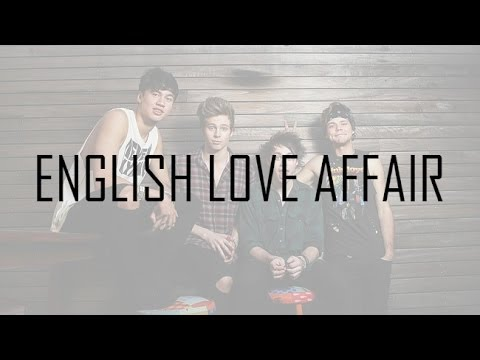 English Love Affair | 5 Seconds of Summer | LYRICS