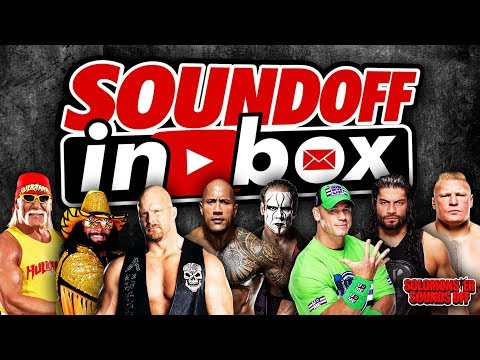 Sound Off Inbox Premiere: YOUR Questions On Brock Lesnar, Chris Jericho And More!