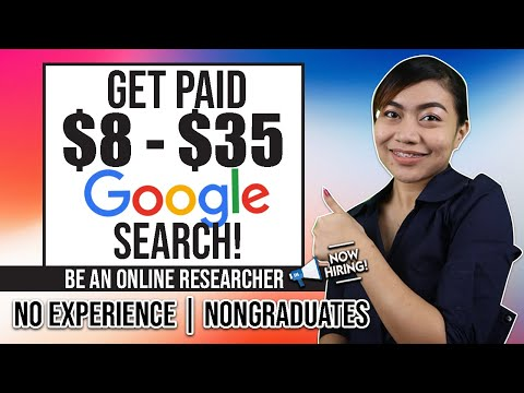 EARN $8-$35 SEARCH ON GOOGLE   NO EXPERIENCE   Be an Online Researcher