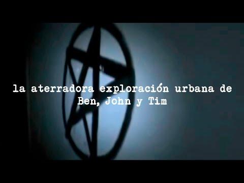 LA ATERRADORA EXPLORACIÓN URBANA DE BEN, JOHN Y TIM