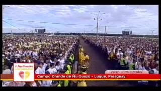 Recibimiento al Papa Francisco en el Campo Grande de Ñu Guazú Paraguay