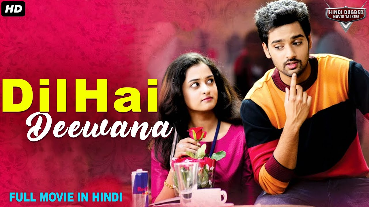 Download DIL HAI DEEWANA - Hindi Dubbed Full Romantic Movie | South Indian Movies Dubbed In Hindi Full Movie