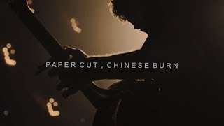 Смотреть клип Passenger - Paper Cut, Chinese Burn