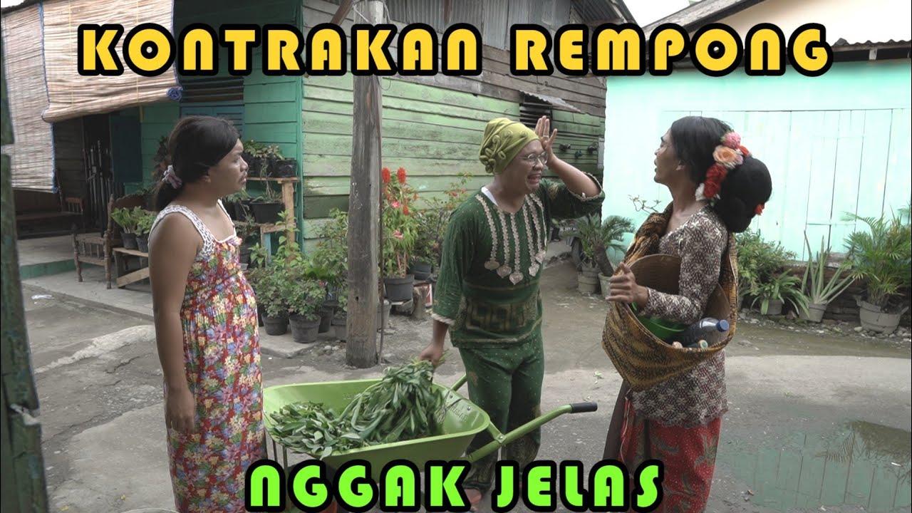 ENGGA JELAS    KONTRAKAN REMPONG EPISODE 254