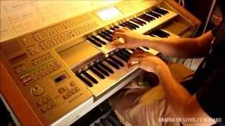 【エレクトーン】『OMENS OF LOVE』を弾いてみた T-SQUARE Electone