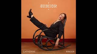 Catherine Ringer - Senior (Official Audio)