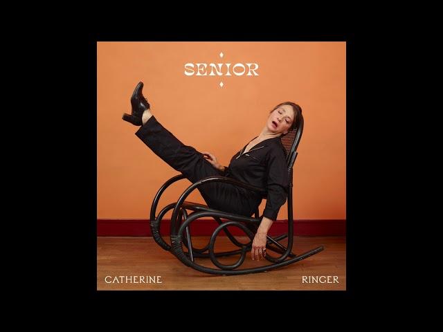Catherine Ringer - Senior (Official Audio)